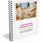 Quick Start Guide to Writing Your Blog